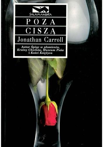 Okładka książki Poza ciszą Jonathan Carroll