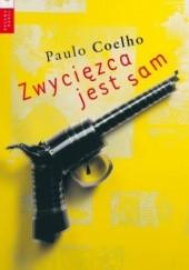 Okładka książki Zwycięzca jest sam Paulo Coelho