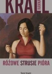 Okładka książki Różowe strusie pióra Hanna Krall