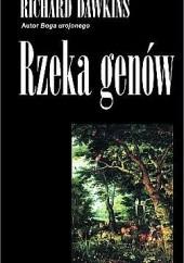 Okładka książki Rzeka genów. Darwinowski obraz życia Richard Dawkins