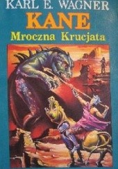 Okładka książki Mroczna krucjata Karl Edward Wagner