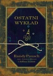 Okładka książki Ostatni wykład Randy Pausch