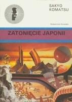 Okładka książki Zatonięcie Japonii Sakyō Komatsu