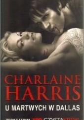 Okładka książki U martwych w Dallas Charlaine Harris