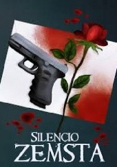 Okładka książki Zemsta (część I) Silencio