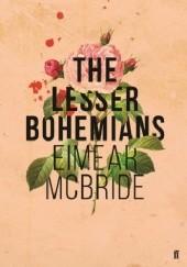 Okładka książki The Lesser Bohemians Eimear McBride