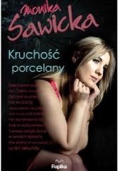 Okładka książki Kruchość porcelany Monika Sawicka