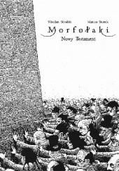 Okładka książki Morfołaki. Nowy Testament Mateusz Skutnik,Nikodem Skrodzki