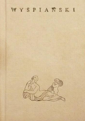 Okładka książki Wyspiański Stanisław Wyspiański