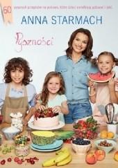 Okładka książki Pyszności. Kulinarne pomysły dla małych szefów. Anna Starmach