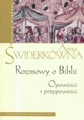 Okładka książki Rozmowy o Biblii. Opowieści i przypowieści Anna Świderkówna