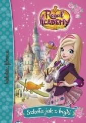 Okładka książki Regal Academy. Szkoła jak z bajki
