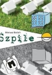 Okładka książki Szpile Mariusz Bielich