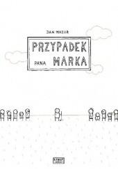 Okładka książki Przypadek pana Marka Jan Mazur