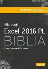 Okładka książki Microsoft Excel 2016 PL Biblia John Walkenbach