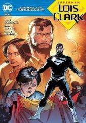 Okładka książki Droga do Odrodzenia: Superman - Lois i Clark Dan Jurgens,Lee Weeks,Neil Edwards