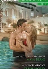 Okładka książki W pałacu miłości; Wakacje na Hawajach