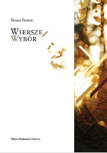 Okładka książki Wiersze. Wybór Teresa Ferenc