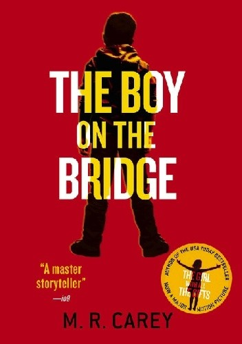 Okładka książki The Boy on the Bridge Mike Carey