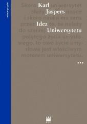Okładka książki Idea Uniwersytetu Karl Jaspers