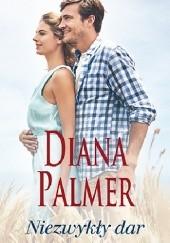 Okładka książki Niezwykły dar Diana Palmer