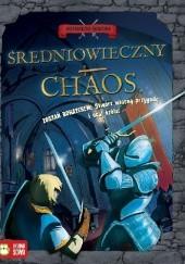 Okładka książki Średniowieczny chaos. Historyczne śledztwo Timothy Knapman