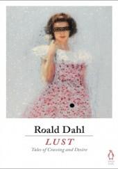 Okładka książki Lust Roald Dahl