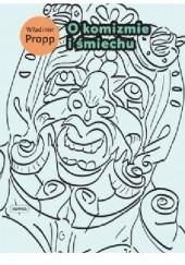 Okładka książki O komizmie i śmiechu Władimir Propp