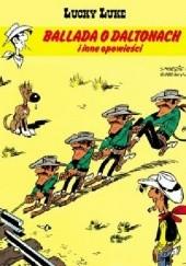 Okładka książki Ballada o Daltonach i inne opowieści René Goscinny,Morris,Michel Greg