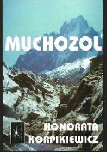 Okładka książki Muchozol Honorata Korpikiewicz