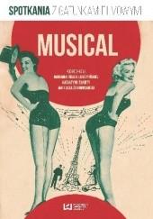Okładka książki Musical. Spotkania z gatunkami filmowymi