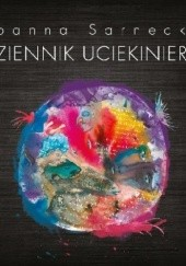 Okładka książki Dziennik uciekiniera Joanna Sarnecka