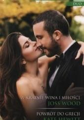 Okładka książki W krainie wina i miłości, Powrót do Grecji Kate Hewitt,Joss Wood