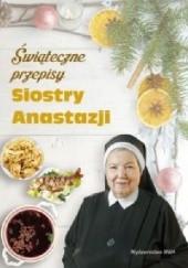 Okładka książki Świąteczne przepisy Siostry Anastazji Anastazja Pustelnik FDC
