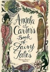 Okładka książki Angela Carter's Book of Fairy Tales