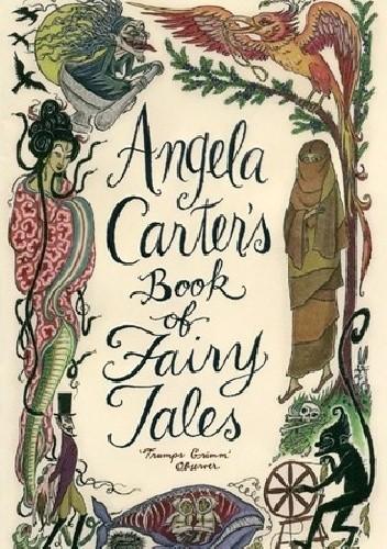 Okładka książki Angela Carter's Book of Fairy Tales Angela Carter