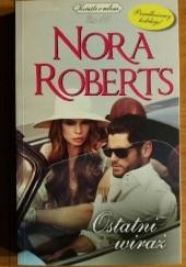 Okładka książki Ostatni wiraż Nora Roberts