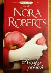 Okładka książki Rajska jabłoń Nora Roberts
