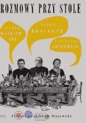Okładka książki Rozmowy przy stole Jacek Wasilewski,Jerzy Bralczyk,Katarzyna Lengren