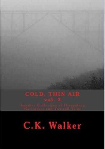 Okładka książki Cold, thin air vol. 2 C.K. Walker