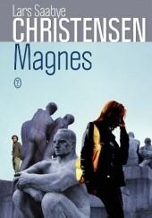 Okładka książki Magnes Lars Saabye Christensen