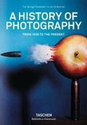 Okładka książki A History of Photography. From 1839 to the present