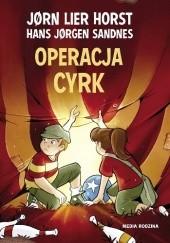 Okładka książki Operacja Cyrk Jørn Lier Horst,Hans Jørgen Sandnes