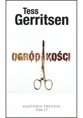 Okładka książki Ogród kości Tess Gerritsen