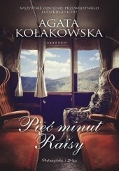 Okładka książki Pięć minut Raisy Agata Kołakowska