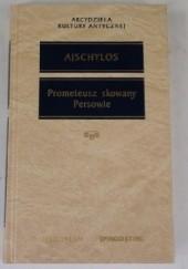 Okładka książki Prometeusz skowany. Persowie Ajschylos