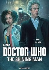 Okładka książki The Shining Man Cavan Scott