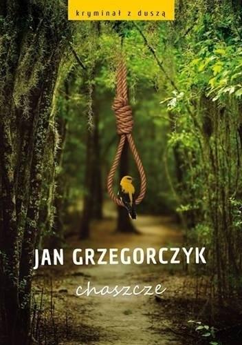 Okładka książki Chaszcze Jan Grzegorczyk