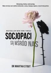 Okładka książki Socjopaci są wśród nas Martha Stout