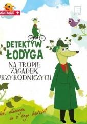 Okładka książki Detektyw Łodyga. Na tropie zagadek przyrodniczych Barbara Wicher